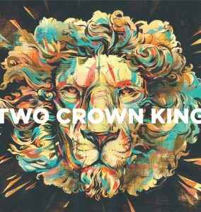 Two Crown King EP