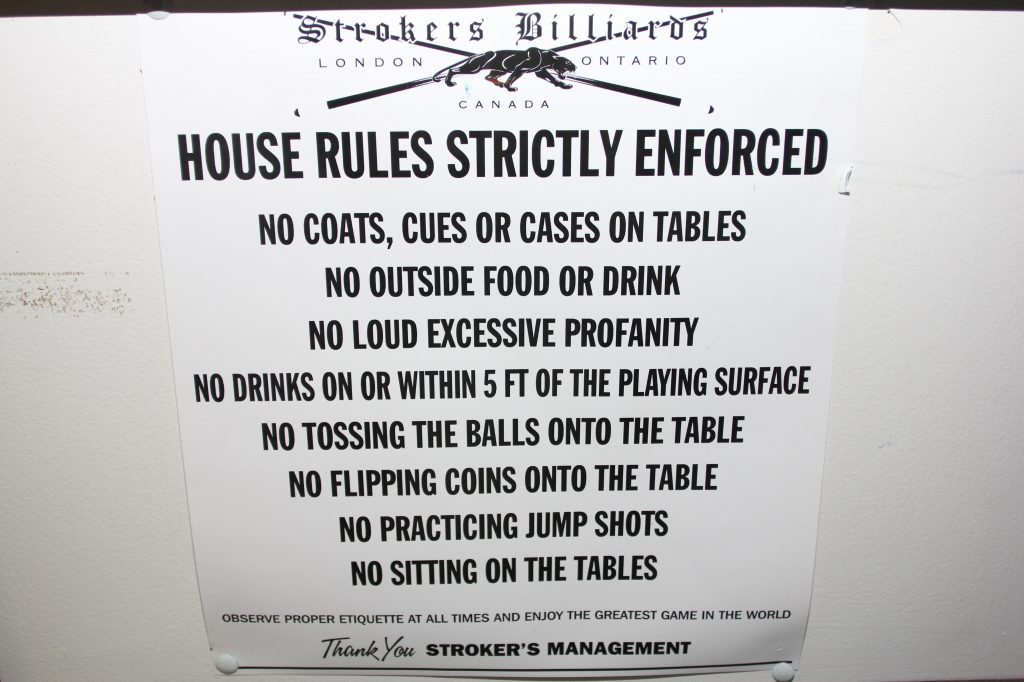 The rules at Strokers in London, ON