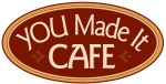 YOU Made It Cafe