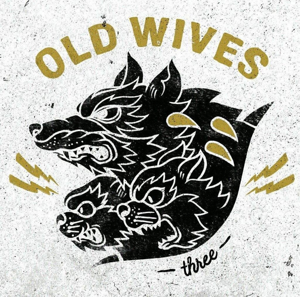 Old Wives Three