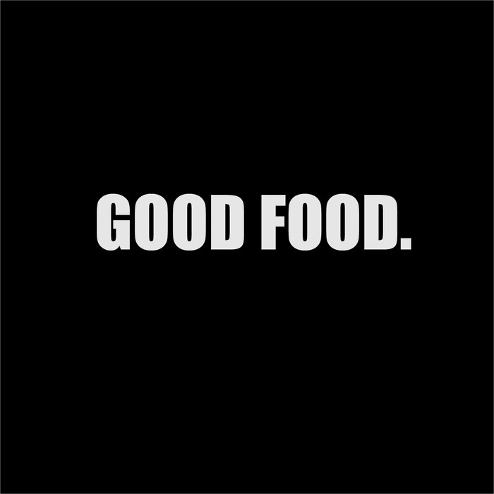 Joe Tunes - Good Food album art