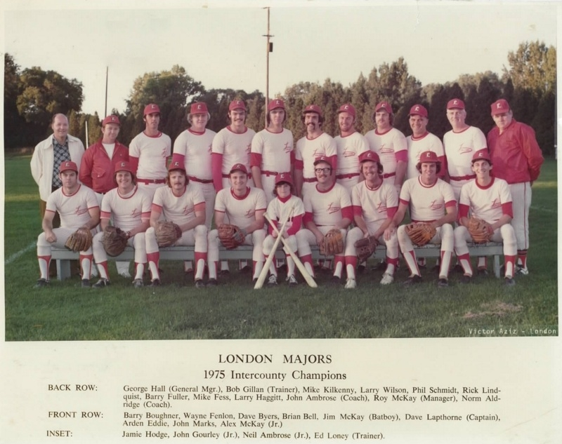 The 1975 London Majors, the Senior IBL Champions of that year. Back row: : George Hall GM; Bob Gillan Trainer, Mike Kilkenny, Larry Wilson, Phil Schmidt, Rick Lindquist, Barry Fuller, Mike Fess, Larry Haggitt, John Ambrose Coach, Roy McKay MGR, Norm Aldridge Coach. Front row: Barry Boughner, Wayne Fenlon, Dave Byers, Brian Bell, Jim McKay Batboy, Dave Lapthorne Captain, Arden Eddie, John Marks, Alex McKay. Photo by Victor Aziz Sr., courtesy of Barry Wells.