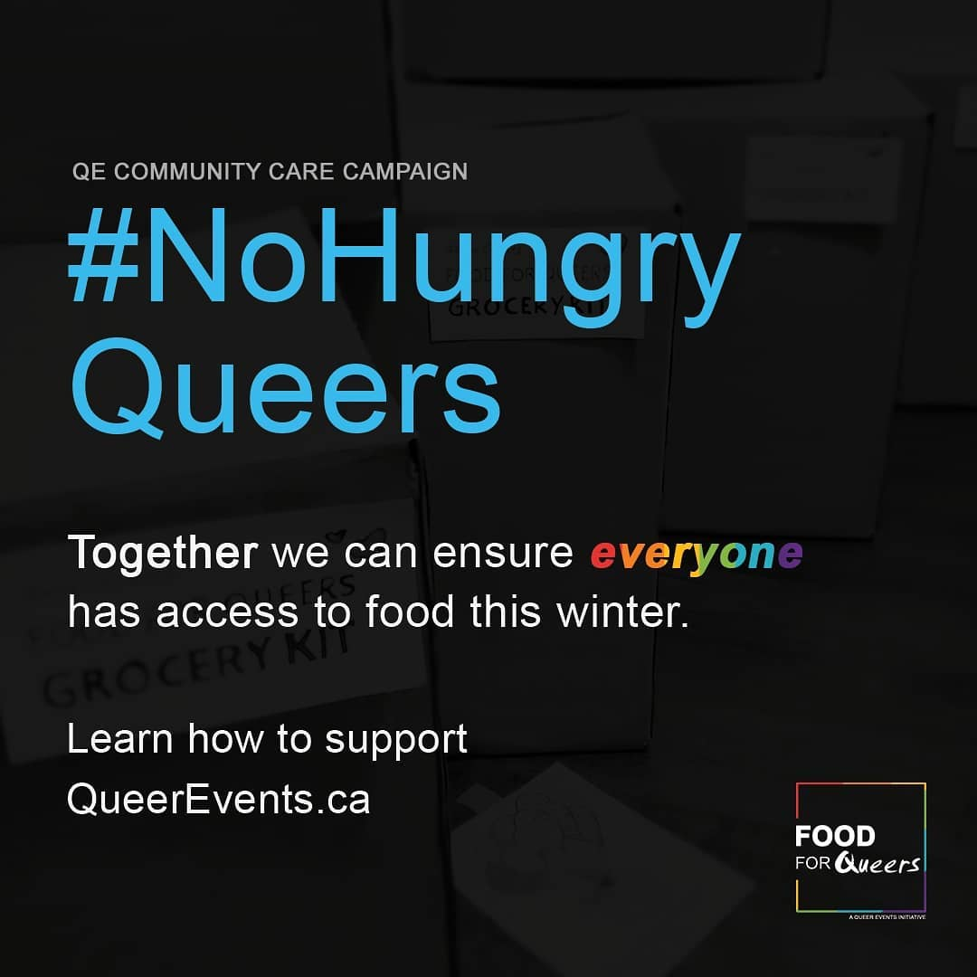 "A black background with the words ""No Hungry Queers - together we can ensure everyone has access to food this winter."""