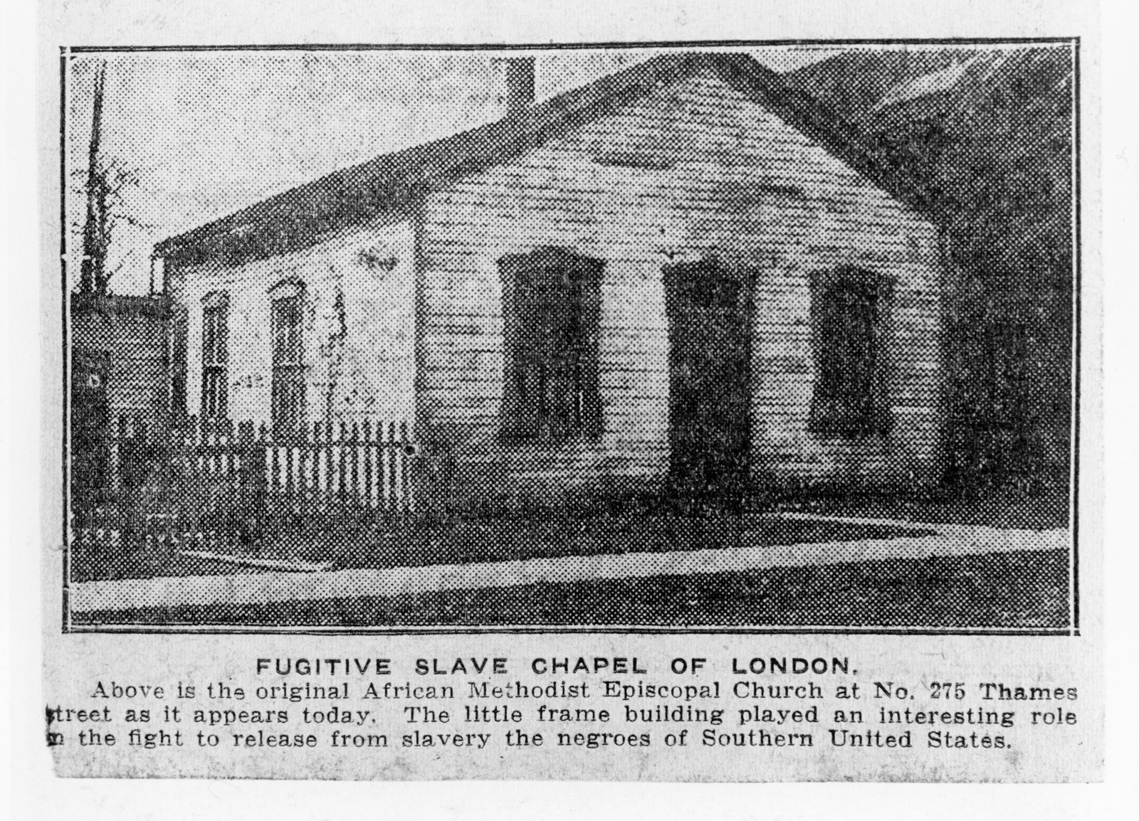 """A black and white newspaper clipping with a picture of an old wooden house/chapel and with a caption titled """"Fugitive Slave Chapel of London"""""""